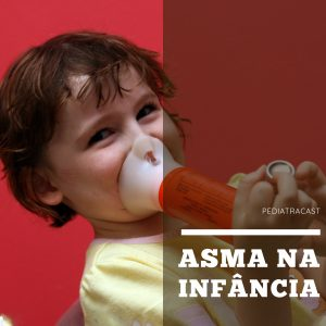 Asma na infância | Pediatracast | #EP77